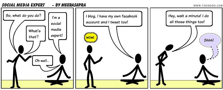 Demasiado experto social media me parece a mi