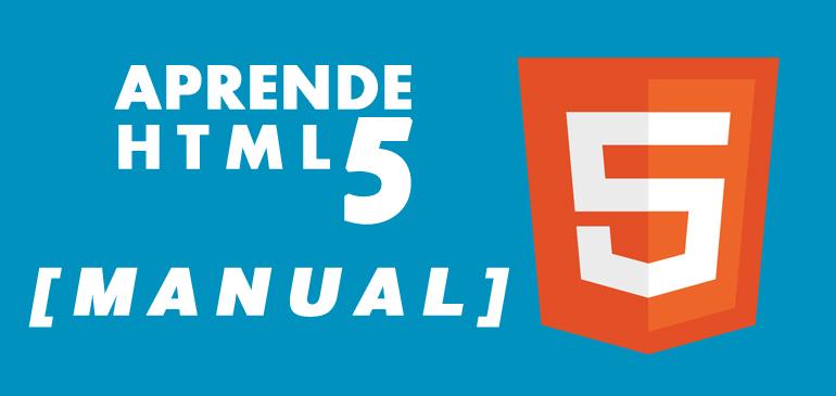 [Manual] ¿Quieres saber todas las etiquetas de HTML 5 que existen?