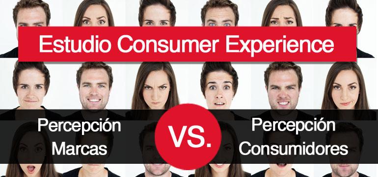 Estudio Customer Experience: Marcas vs. Consumidores