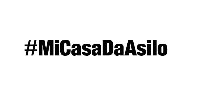 Llamamiento a la gente decente #MiCasaDaAsilo